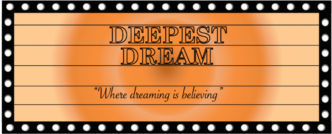 Deepest Dream