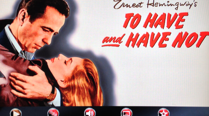 Blu-ray Pick: 5 Reasons To Love 'To Have and Have Not'